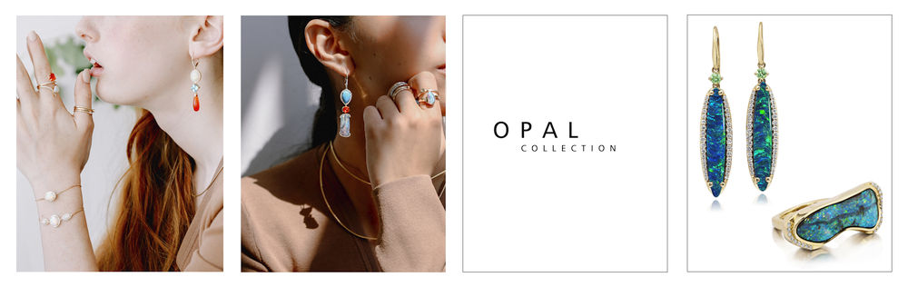 Opal Collection